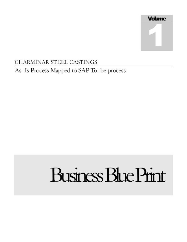 Volume                                              1CHARMINAR STEEL CASTINGSAs- Is Process Mapped to SAP To- be process  ...