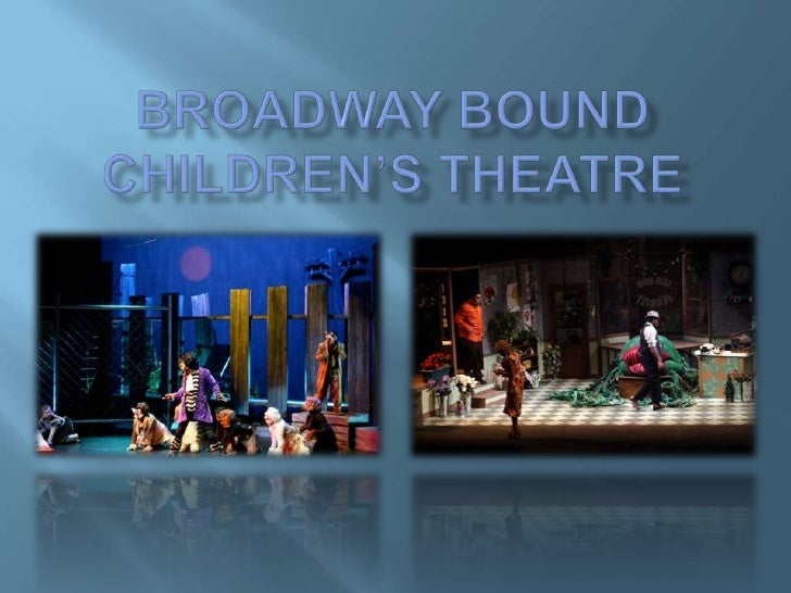 Broadway Bound Children's Theatre<br />
