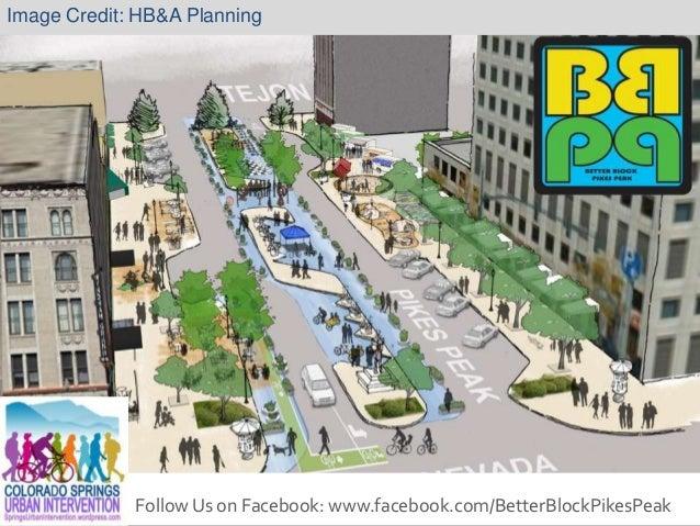 Image Credit: HB&A Planning             Follow Us on Facebook: www.facebook.com/BetterBlockPikesPeak