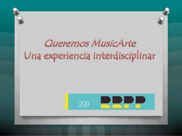 Este proyecto surge como respuesta a la situación mil y una veces repetida: las Artes Plásticas y la Música son las grande...