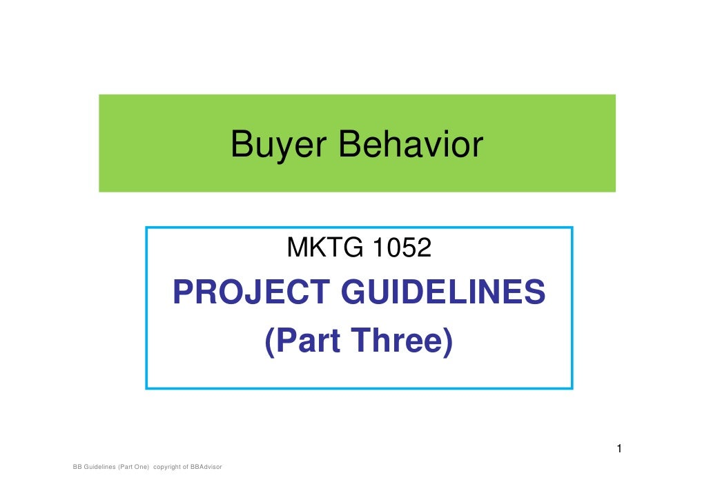BB Project Guidelines (Part Three : Consumer Decision Process)