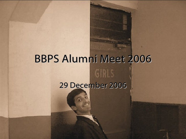 BBPS Alumni Meet 2006 29 December 2006