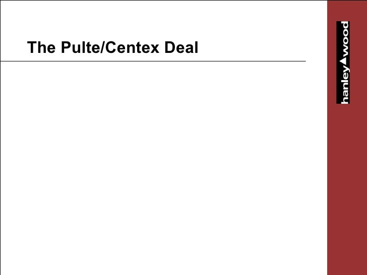 The Pulte/Centex Deal