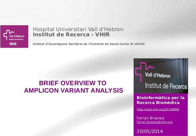 Hospital Universitari Vall d'Hebron Institut de Recerca - VHIR Institut d'Investigació Sanitària de l'Instituto de Salud C...