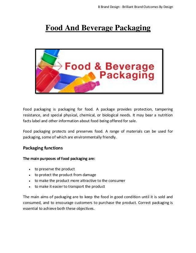 B Brand Design - Brilliant Brand Outcomes By Design  Food And Beverage Packaging  Food packaging is packaging for food. A ...