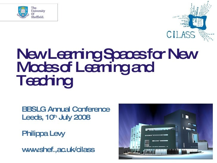 Ne Le rningSp c sfo Ne   w a         ae r w Mo e o Le rninga   ds f a        nd Te c   a hing BBSLG Annual Conference Leed...