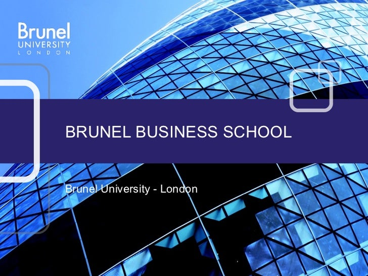 BRUNEL BUSINESS SCHOOLBrunel University - London