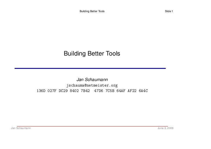 Building better tools
