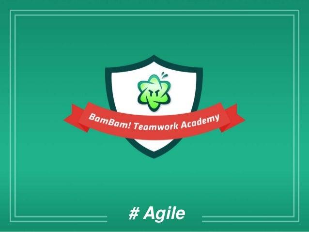 BamBam! Teamwork Academy: Agile