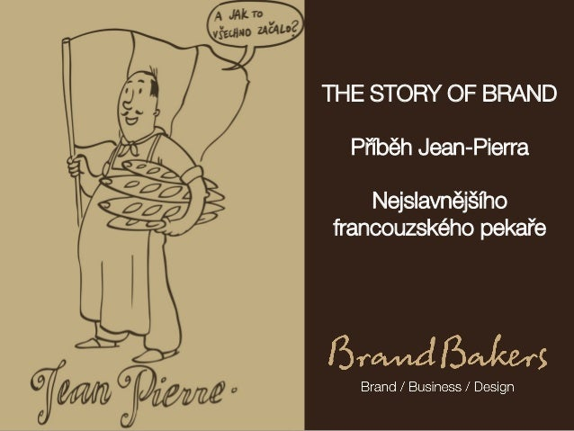 Pribeh znacky / The Story Of Brand