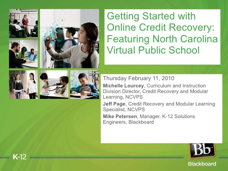 Getting Started with Online Credit Recovery: Featuring North Carolina Virtual Public School