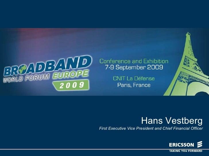 Présentation Hans Vestberg - Broadband World Forum 2009