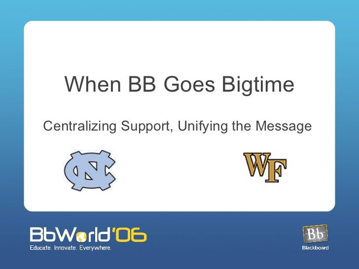 When BB Goes Bigtime Centralizing Support, Unifying the Message