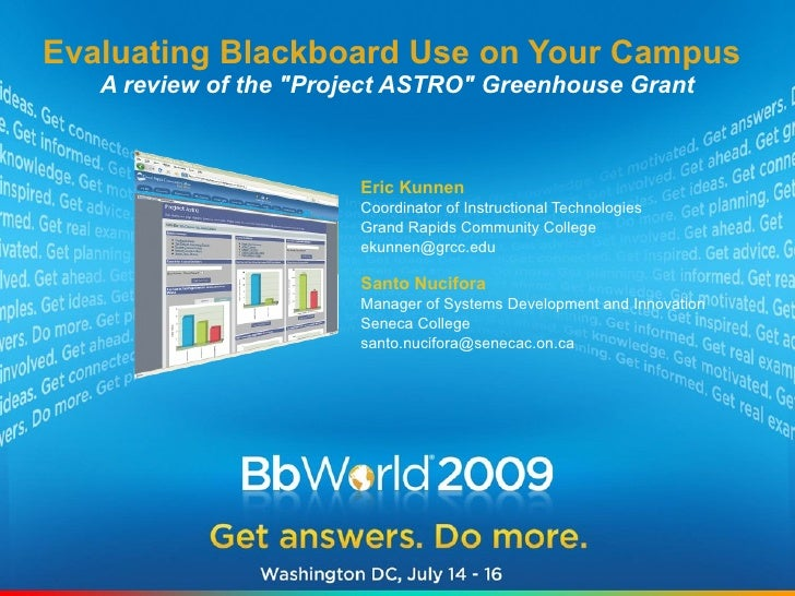 "Evaluating Blackboard Use on Your Campus    A review of the ""Project ASTRO"" Greenhouse Grant                            Er..."