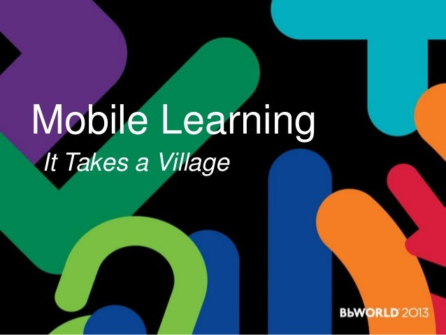 Mobile Learning It Takes a Village