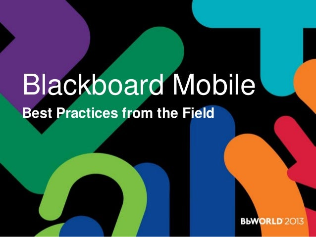 Blackboard Mobile Best Practices from the Field