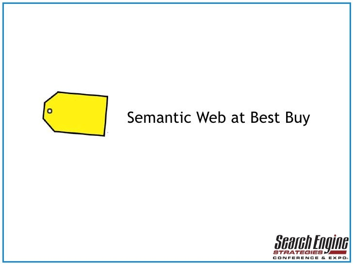 Semantic Web at Best Buy<br />