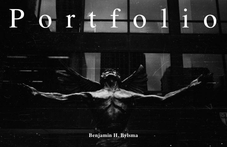 P o r t f o l i o         Benjamin H. Bylsma