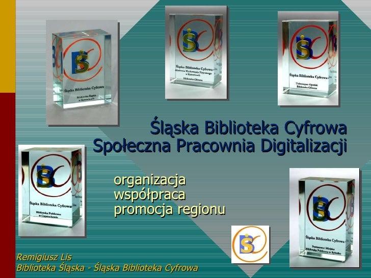 ŚBC i SPD - organizacja, współpraca, promocja regionu