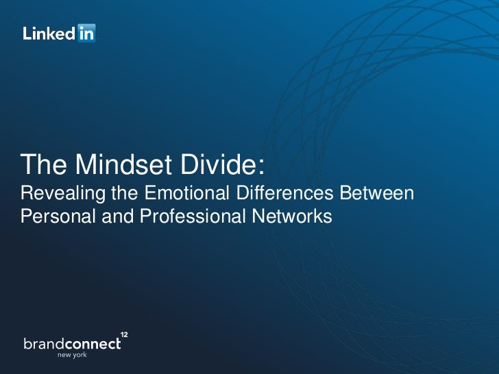 The Mindset Divide:Revealing the Emotional Differences BetweenPersonal and Professional Networks