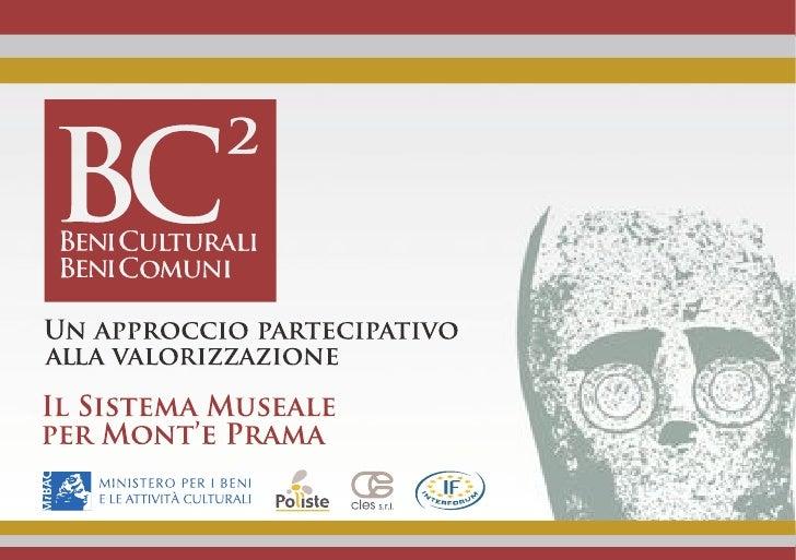 Bc2 Beni Culturali Beni Comuni - Mont'e Prama
