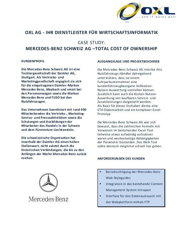 OXL AG - IHR DIENSTLEISTER FÜR WIRTSCHAFTSINFORMATIK CASE STUDY: MERCEDES-BENZ SCHWEIZ AG –TOTAL COST OF OWNERSHIP KUNDENP...