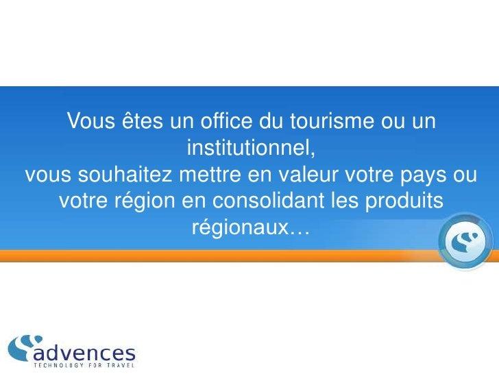 Vous êtes un office du tourisme ou un institutionnel, vous souhaitezmettre en valeur votre pays ou votre région en consol...