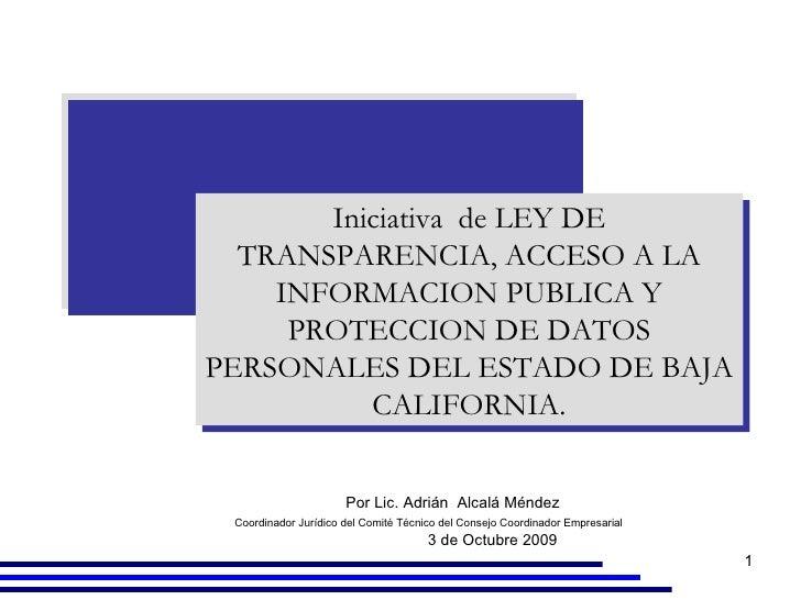 Por Lic. Adrián  Alcalá Méndez  Coordinador Jurídico del Comité Técnico del Consejo Coordinador Empresarial   3 de Octubre...