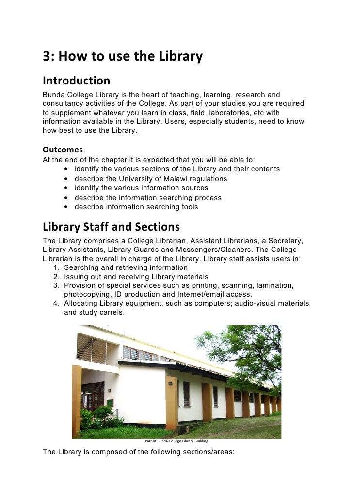 3: How to use the LibraryIntroductionBunda College Library is the heart of teaching, learning, research andconsultancy act...