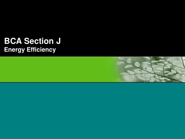 BCA Section J Energy Efficiency Insert pictures across banner – picture height no greater than 3.5cm