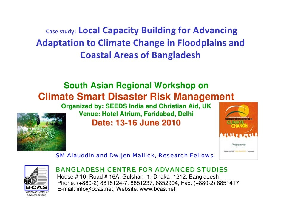 Local Capacity Building for Advancing    Case study: Adaptation to Climate Change in Floodplains and           Coastal Are...