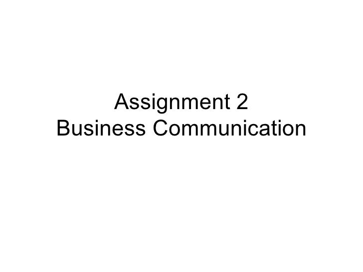 Assignment 2 Business Communication