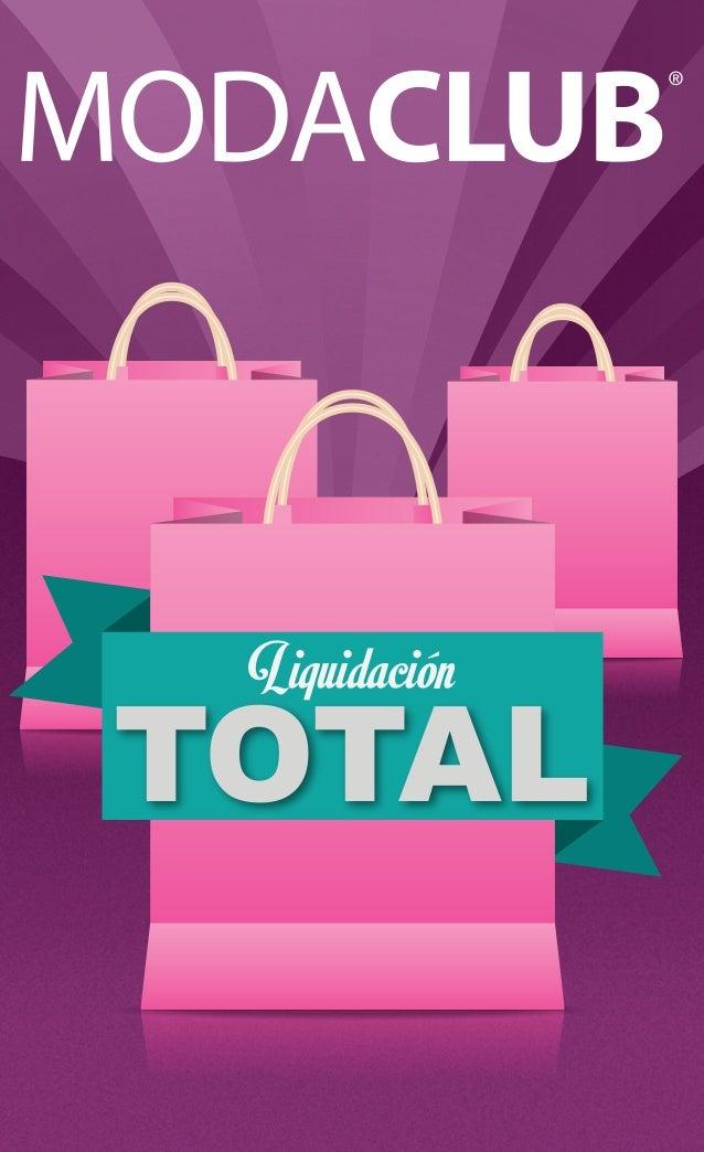 B catalogo moda club liquidacion total ropa y accesorios for Muebles liquidacion total