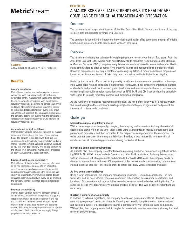 CASE STUDYMetricStream                                              A MAJOR BCBS AFFILIATE STRENGTHENS ITS HEALTHCARE     ...
