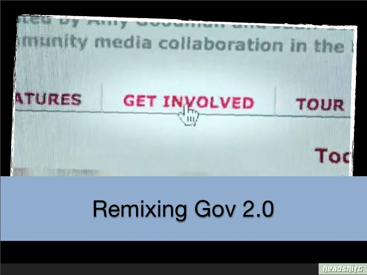 Remixing Gov 2.0 (An introduction to Project 8)