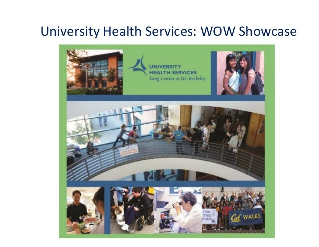 University Health Services: WOW Showcase