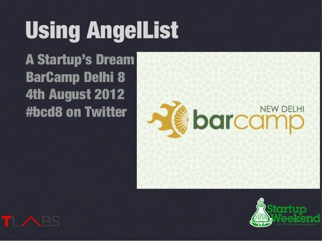 BarCamp Delhi 8 - Using AngelList