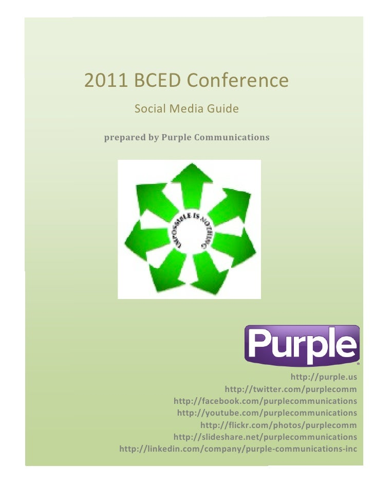 2011	  BCED	  Conference	                   Social	  Media	  Guide	           prepared	  by	  Purple	  Communications	  	 ...