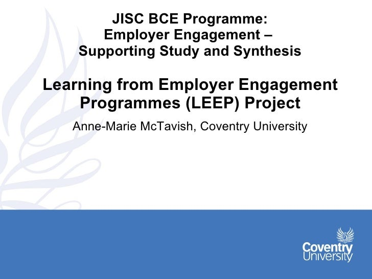 JISC BCE Programme: Employer Engagement –  Supporting Study and Synthesis Learning from Employer Engagement Programmes (LE...