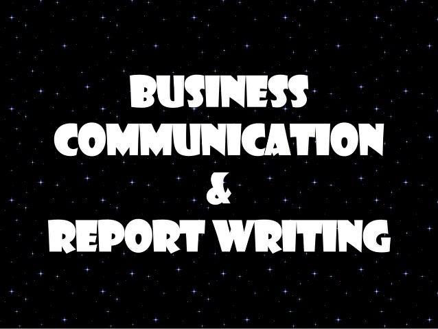 Business Communication & report writing