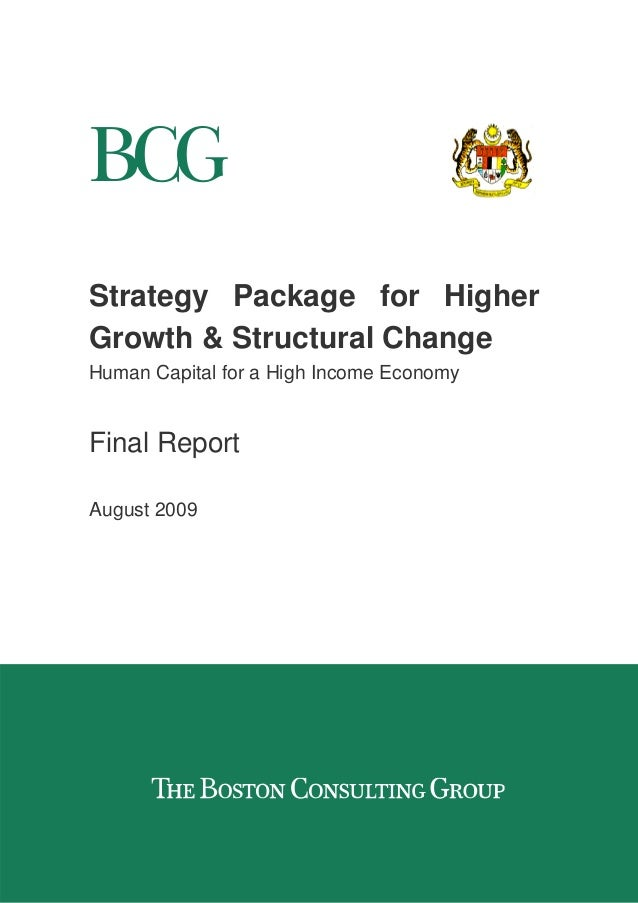 Strategy Package for Higher Growth & Structural Change Human Capital for a High Income Economy Final Report August 2009