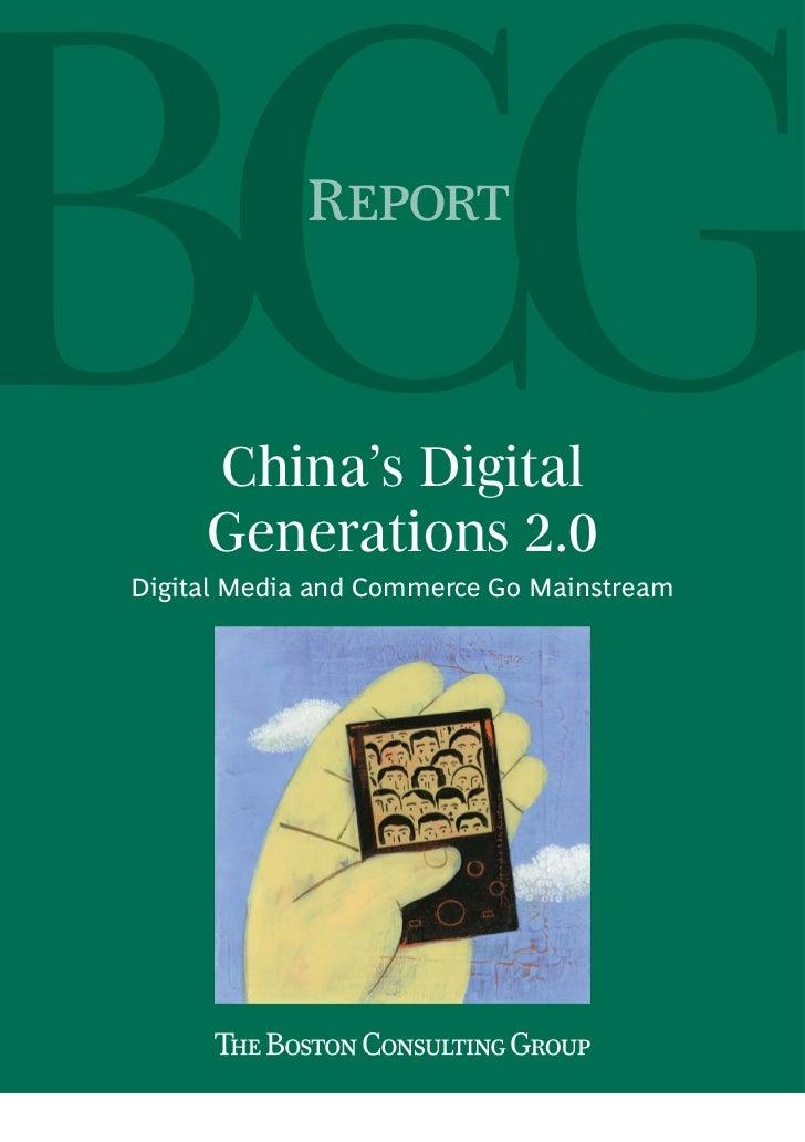 R     China's Digital     Generations 2.0Digital Media and Commerce Go Mainstream
