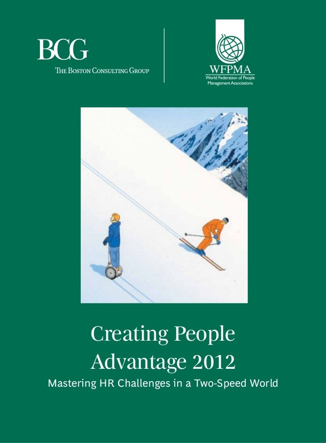 Creating People Advantage 2012 Mastering HR Challenges in a Two-Speed World