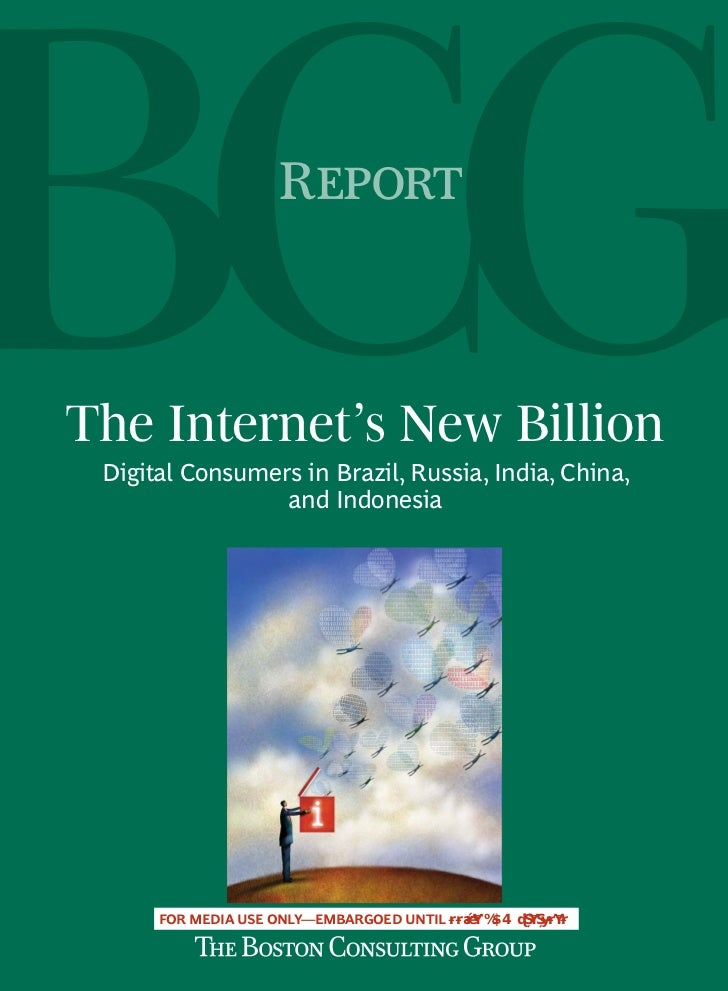 R    The Internet's New Billion  Digital Consumers in Brazil, Russia, India, China,                  and Indonesia   ...