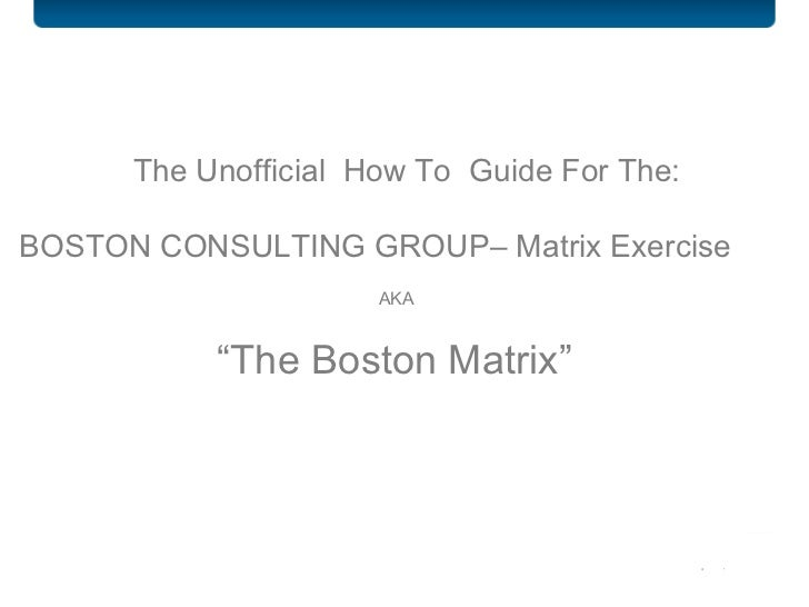 use the boston consulting product matri The boston consulting group's product portfolio matrix like ansoff's matrix use the matrix as a planning tool and always rely on your gut feeling published by tim friesner marketing teacher designs and delivers online marketing courses.