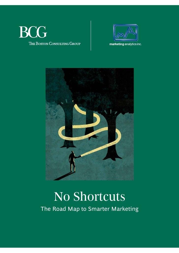 No ShortcutsThe Road Map to Smarter Marketing