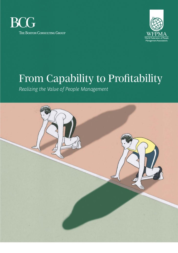From Capability to ProfitabilityRealizing the Value of People Management