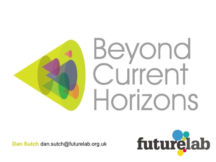 Beyond Current Horizons