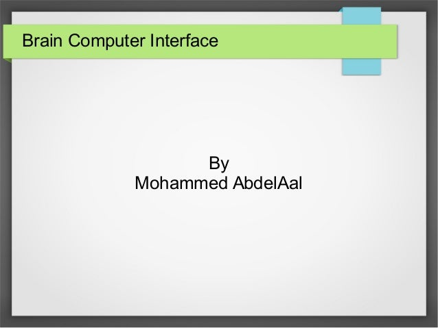 Brain Computer Interface By Mohammed AbdelAal