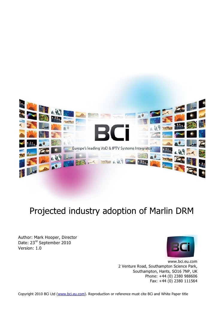 Projected industry adoption of Marlin DRM  Author: Mark Hooper, Director Date: 23rd September 2010 Version: 1.0           ...